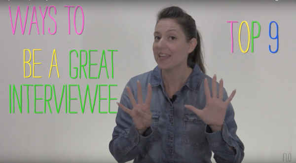 Top 9 Ways to be a Great Interviewee